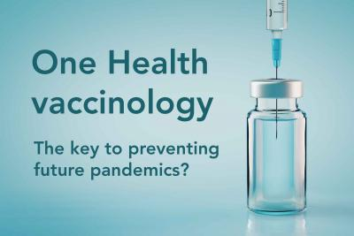 a vaccine vial on blue background with overlayed text saying 'One health vaccinology, the key to preventing future pandemics?